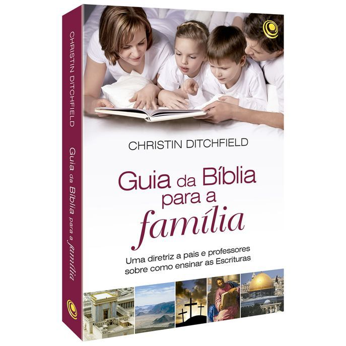 Livro - Guia da biblia para a familia - Christin Ditchfield