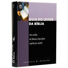 Livro - Guia do leitor da biblia - Lawrence o. Richards