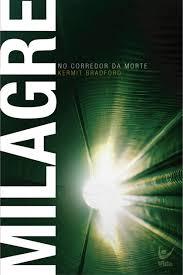 Livro - Milagre no corredor da morte - Kermit Bradford