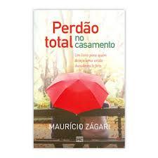Livro - Perdão total no casamento - Mauricio Zagari