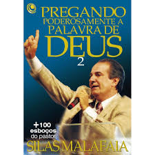 Livro - Pregando poderosamente a palavra de Deus 2 - Silas Malafaia