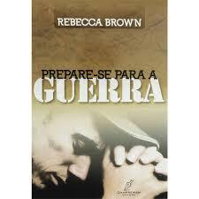 Livro - Prepare-se para guerra - Rebecca Brown