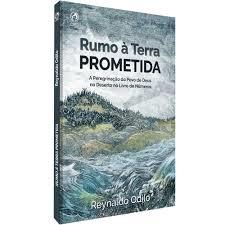 Livro - Rumo a terra prometida - Reynaldo Odilo