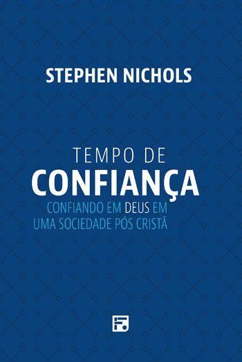 Livro - Tempo de confiança - Stephen Nichols