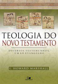 Livro - Teologia do novo testamento - I Howard