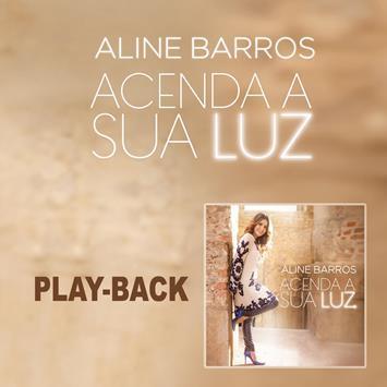 PB - Aline Barros - Acenda a sua luz