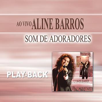 PB - Aline Barros - Som de Adoradores