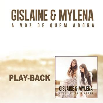 PB - Gislaine e Mylena - A voz de Quem Adora