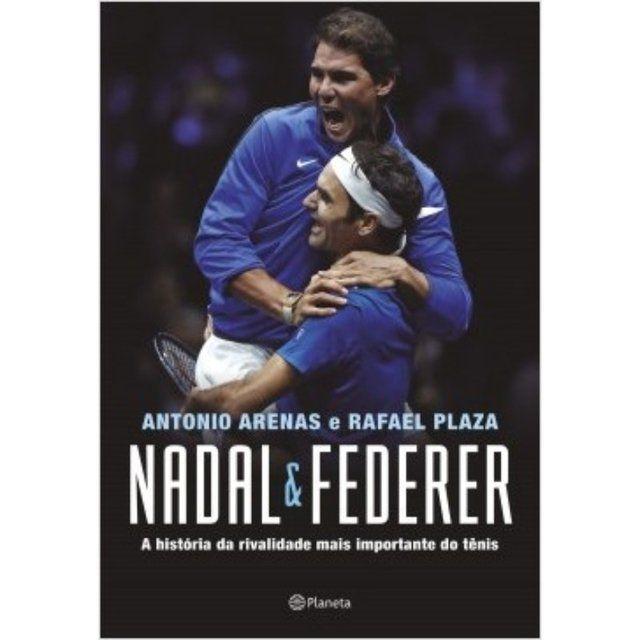 Livro Nadal & Federer - A história da rivalidade mais importante do tênis
