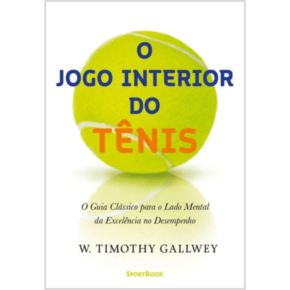 O Jogo Interior do Tênis