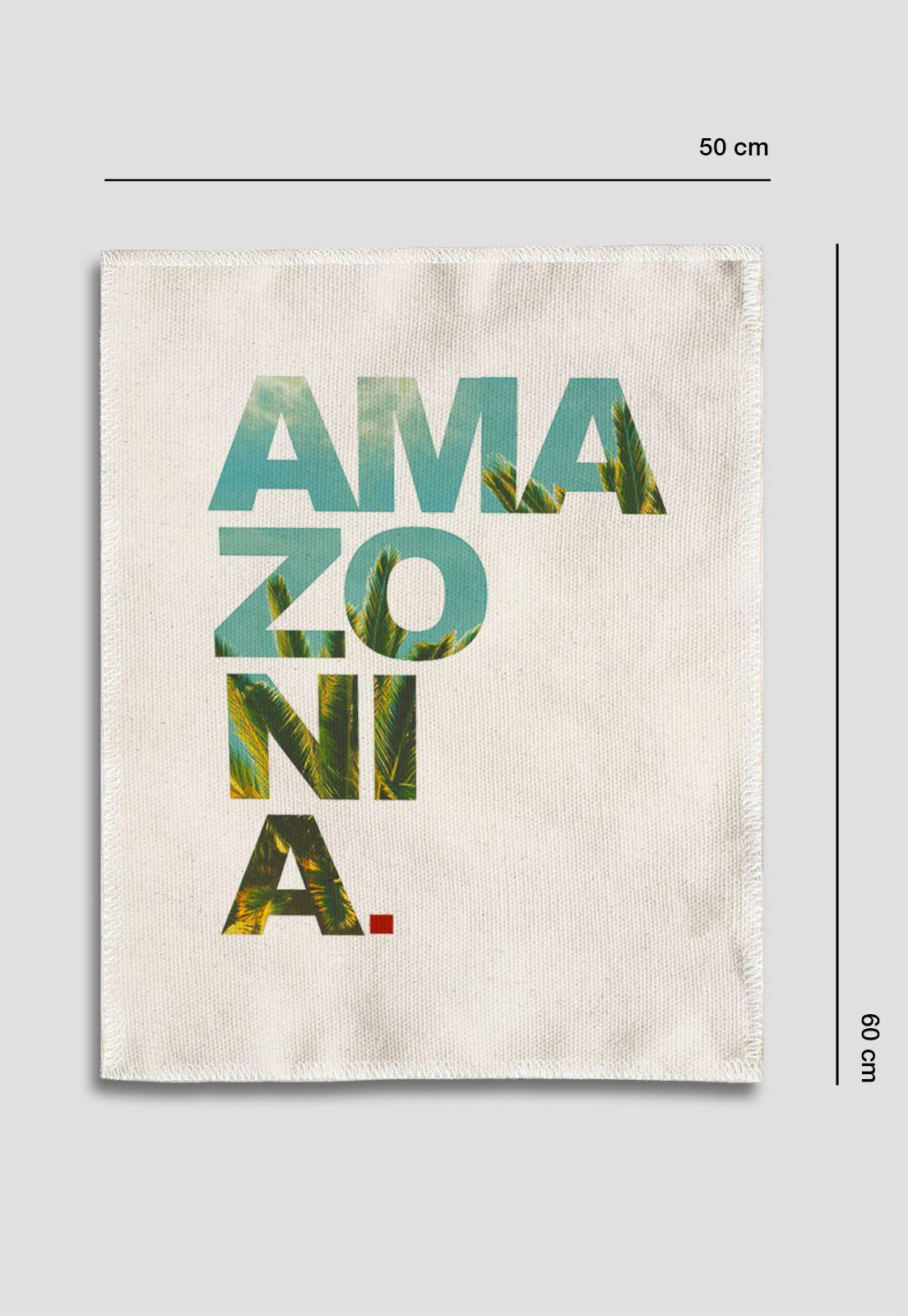 Tela Amazônia - Ama zô ni a