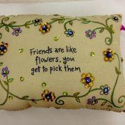 """Almofada  """"Amigos são como flores, você os escolhe"""" - F4 - 315945"""