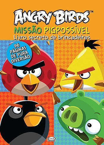 Livro Angry Birds - Missão Pigpossível - 327222