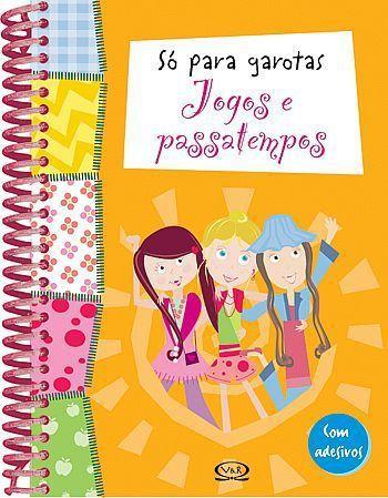 Livro Só para Garotas - Jogos e Passatempos - 132457