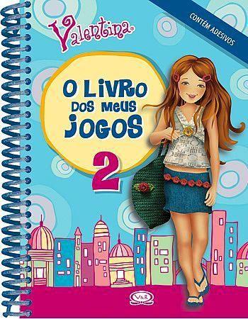 Livro Valentina - O Livro dos Meus Jogos 2 - 234345