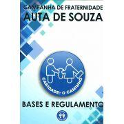 BASES E REGULAMENTO DA CAMPANHA DE FRATERNIDADE AUTA DE SOUZA