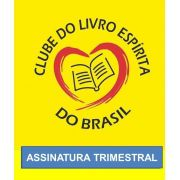 CLUBE DO LIVRO ESPIRITA DO BRASIL - CEIA - ASSINATURA TRIMESTRAL