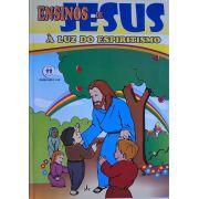 ENSINOS DE JESUS - À LUZ DO ESPIRITISMO