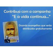 """EVANGELHO CAMPANHA """"E A VIDA CONTINUA..."""""""