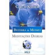Meditações diárias pelos espíritos Bezerra e Meimei