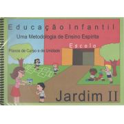 PLANO DE CURSO ESCOLA ESPÍRITA - JARDIM II