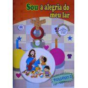 SOU A ALEGRIA DO MEU LAR - BERÇÁRIO 2