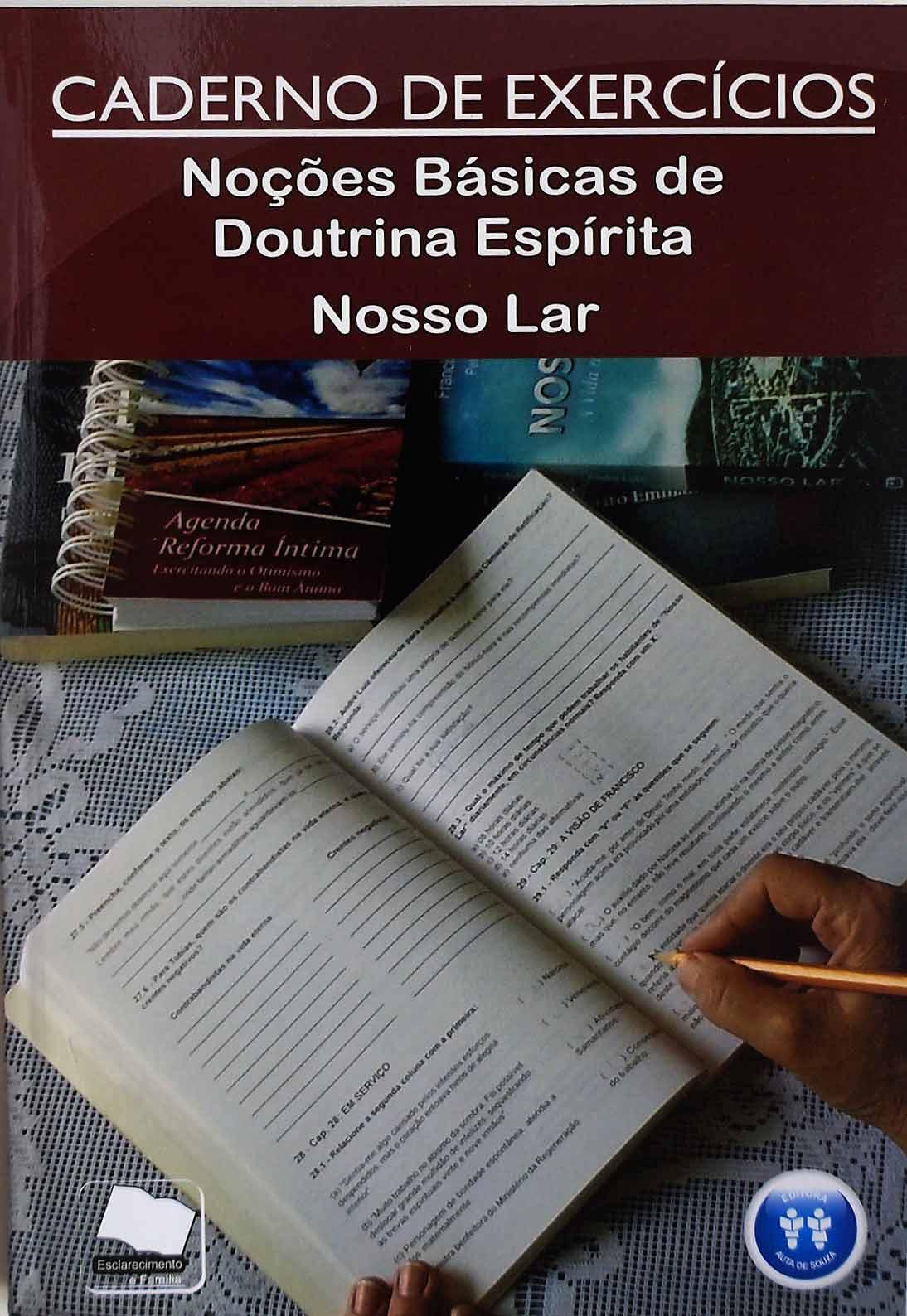 CADERNO DE EXERCÍCIOS - NOÇÕES BÁSICAS DE DOUTRINA ESPÍRIT E NOSSO LAR
