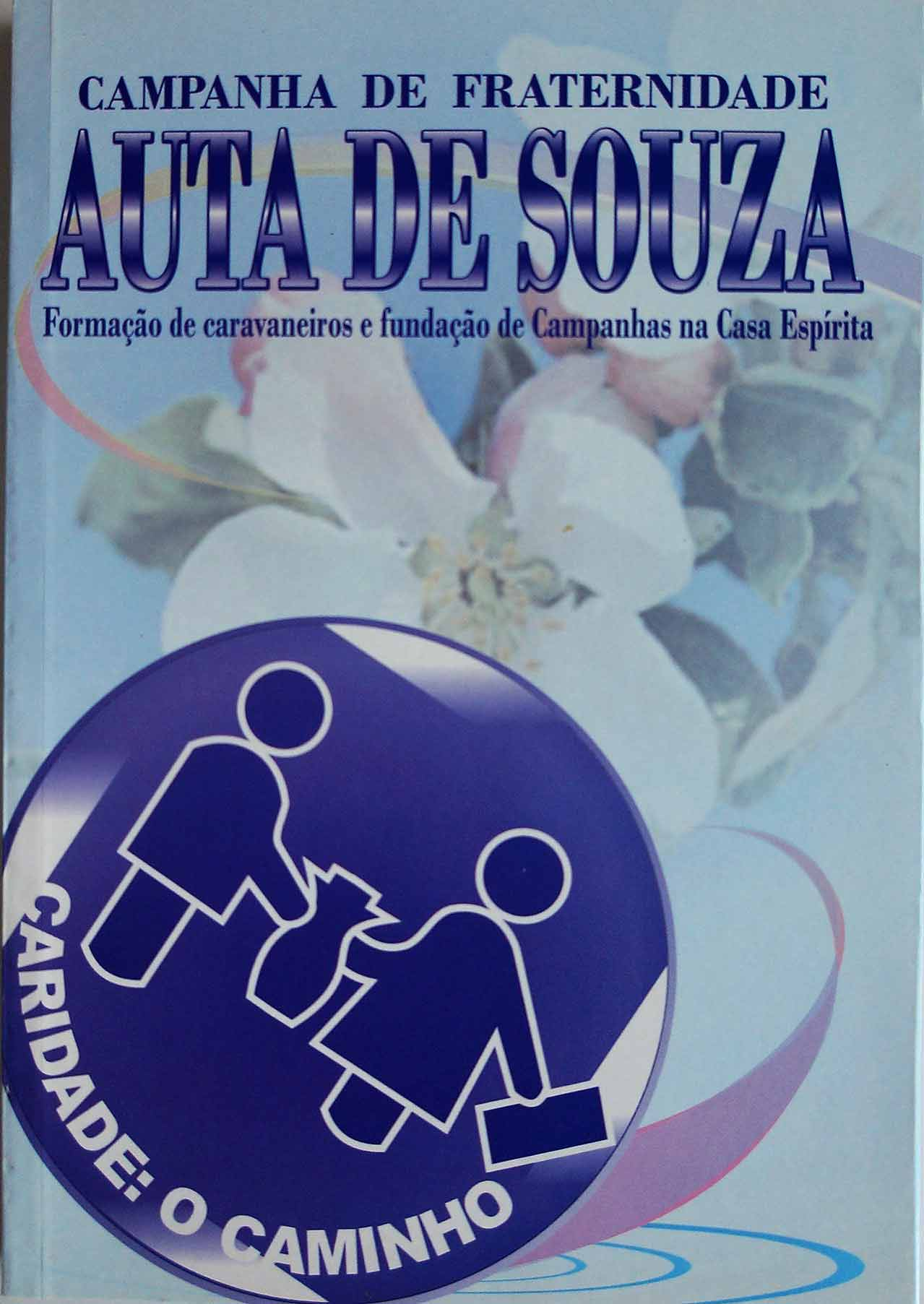 CAMPANHA DE FRATERNIDADE AUTA DE SOUZA