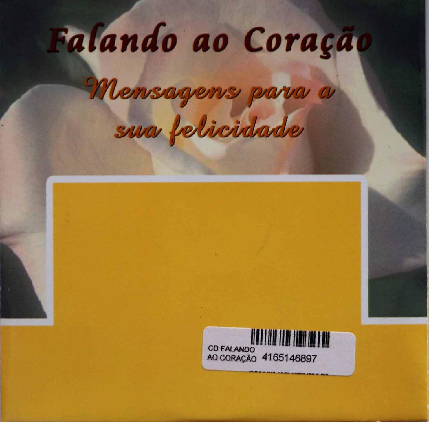 CD - FALANDO AO CORAÇÃO - MENSAGENS PARA A SUA FELICIDADE