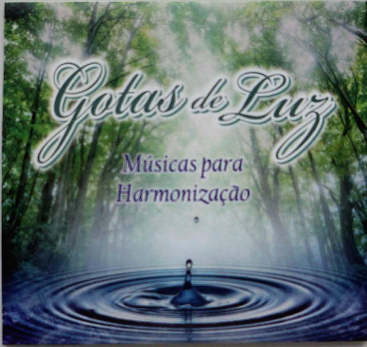 CD - GOTAS DE LUZ - MÚSICAS PARA HARMONIZAÇÃO