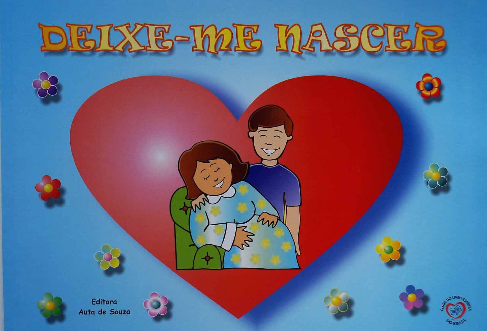 DEIXE-ME NASCER