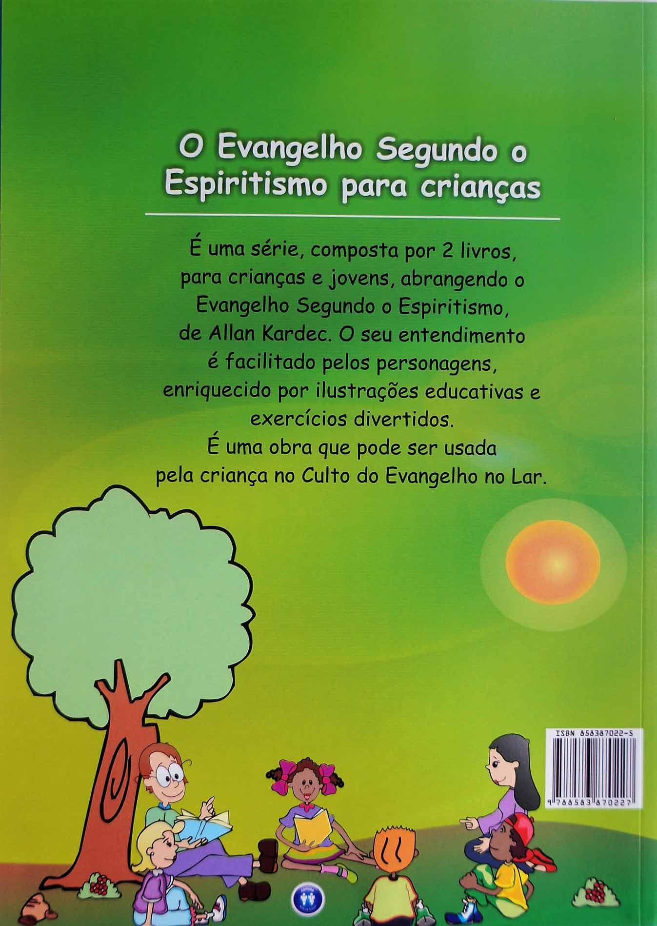 EVANGELHO SEGUNDO O ESPIRITISMO 1 PARA CRIANÇAS, O