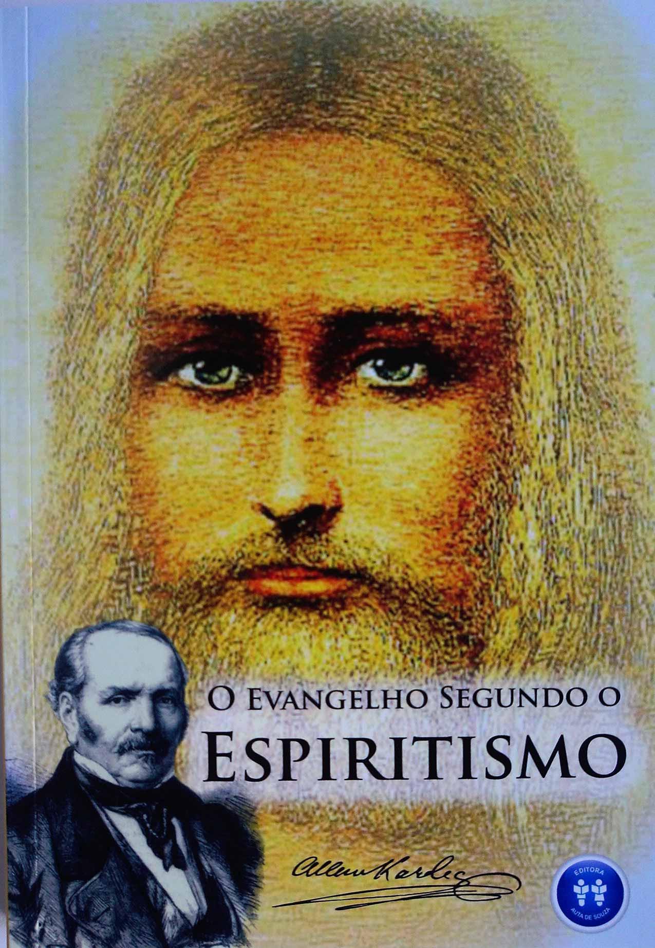 EVANGELHO SEGUNDO O ESPIRITISMO, O - AUTA DE SOUZA