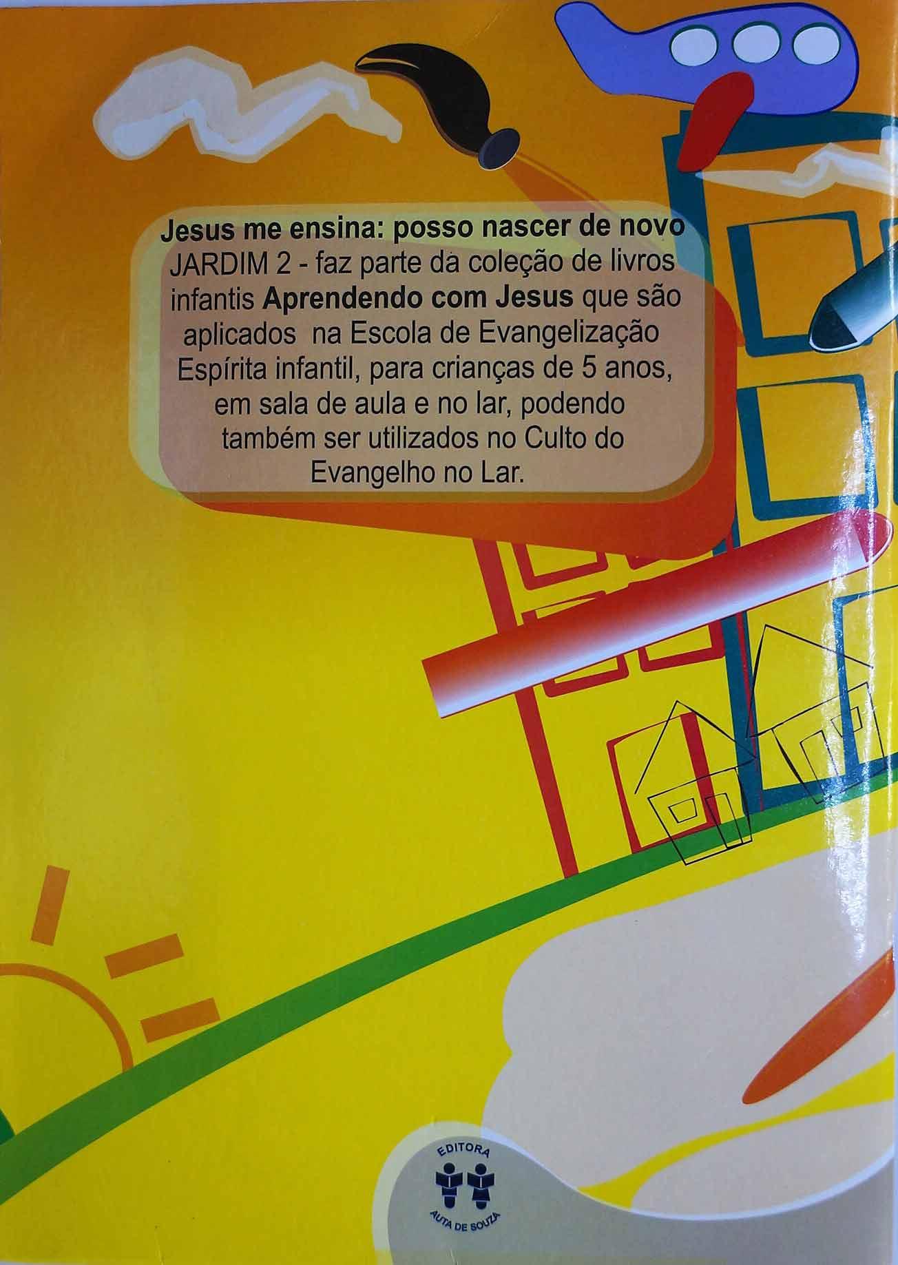 JESUS ME ENSINA: POSSO NASCER DE NOVO - JARDIM 2