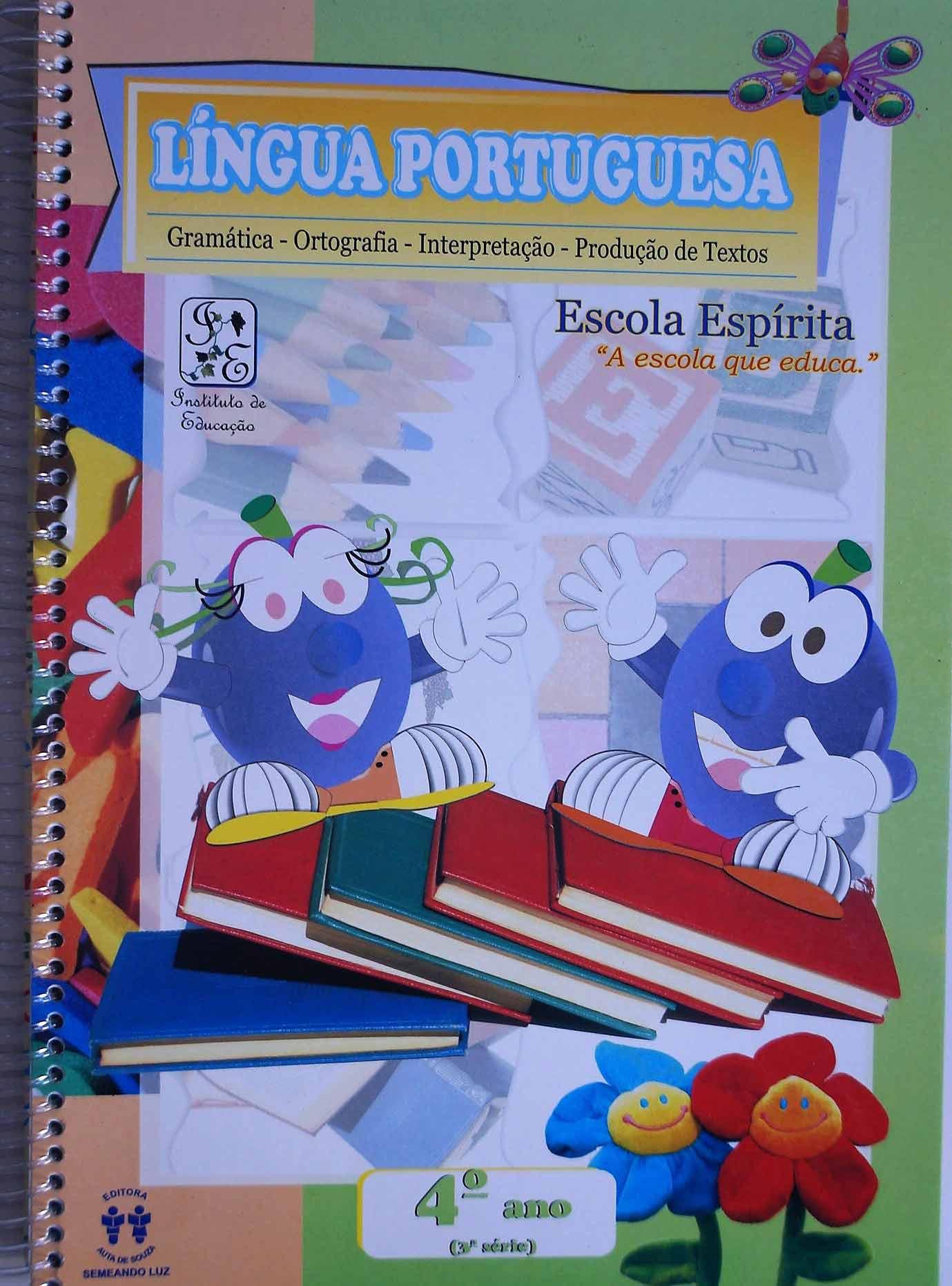 LÍNGUA PORTUGUESA - ESCOLA ESPÍRITA - 4º ANO