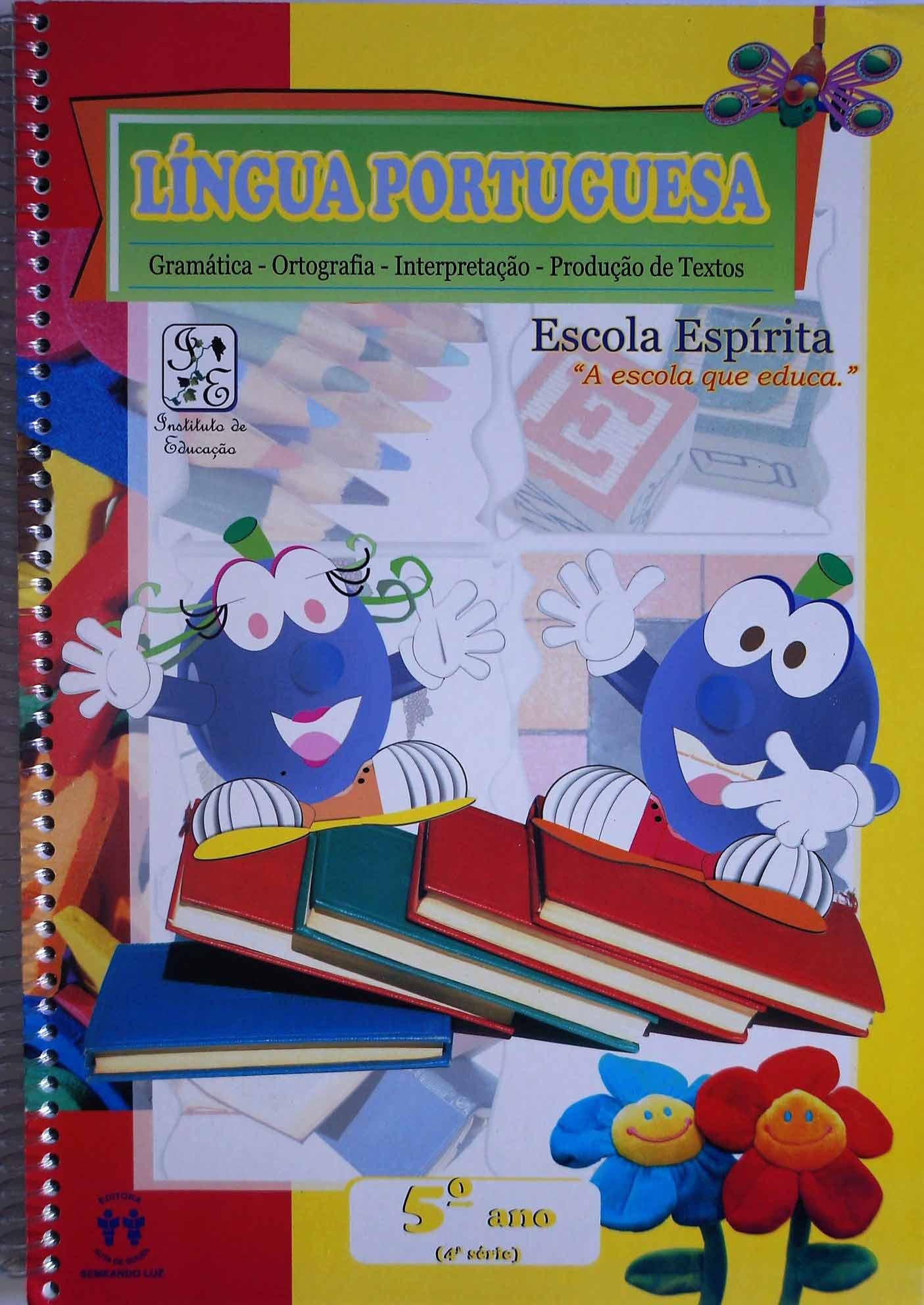 LÍNGUA PORTUGUESA - ESCOLA ESPÍRITA - 5º ANO
