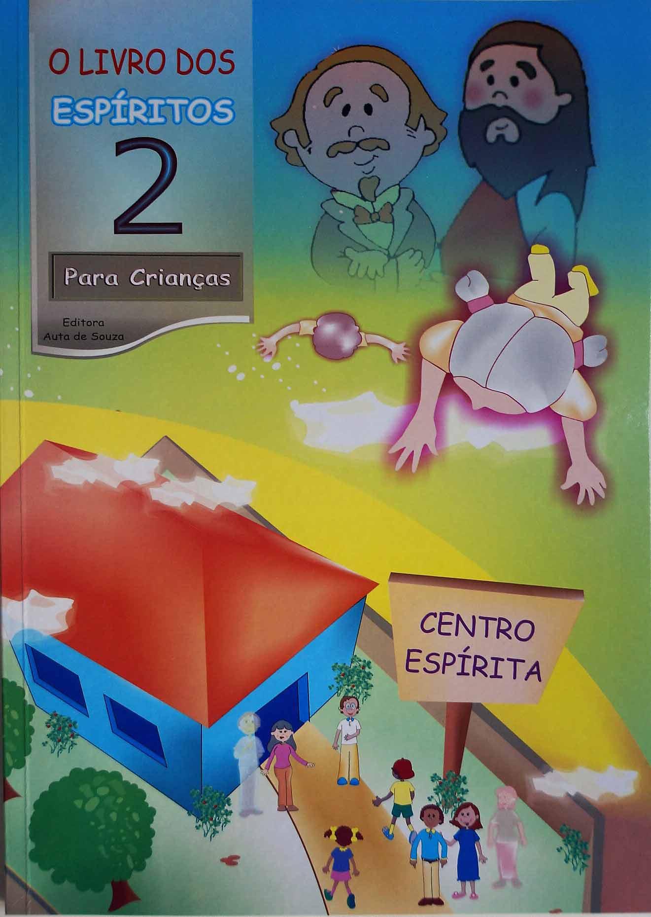 LIVRO DOS ESPÍRITOS 2 - PARA CRIANÇAS