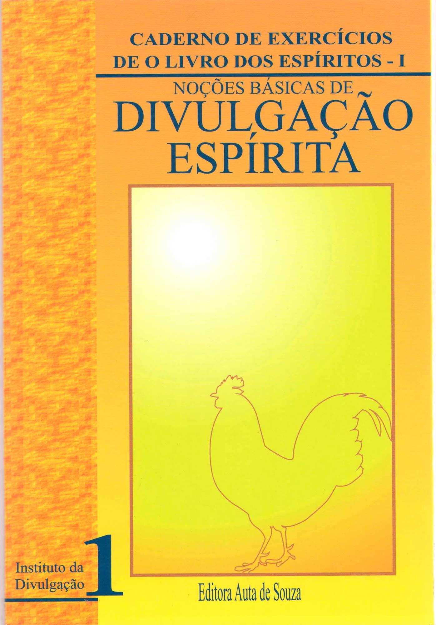 NOÇÕES BÁSICAS DE DIVULGAÇÃO ESPÍRITA