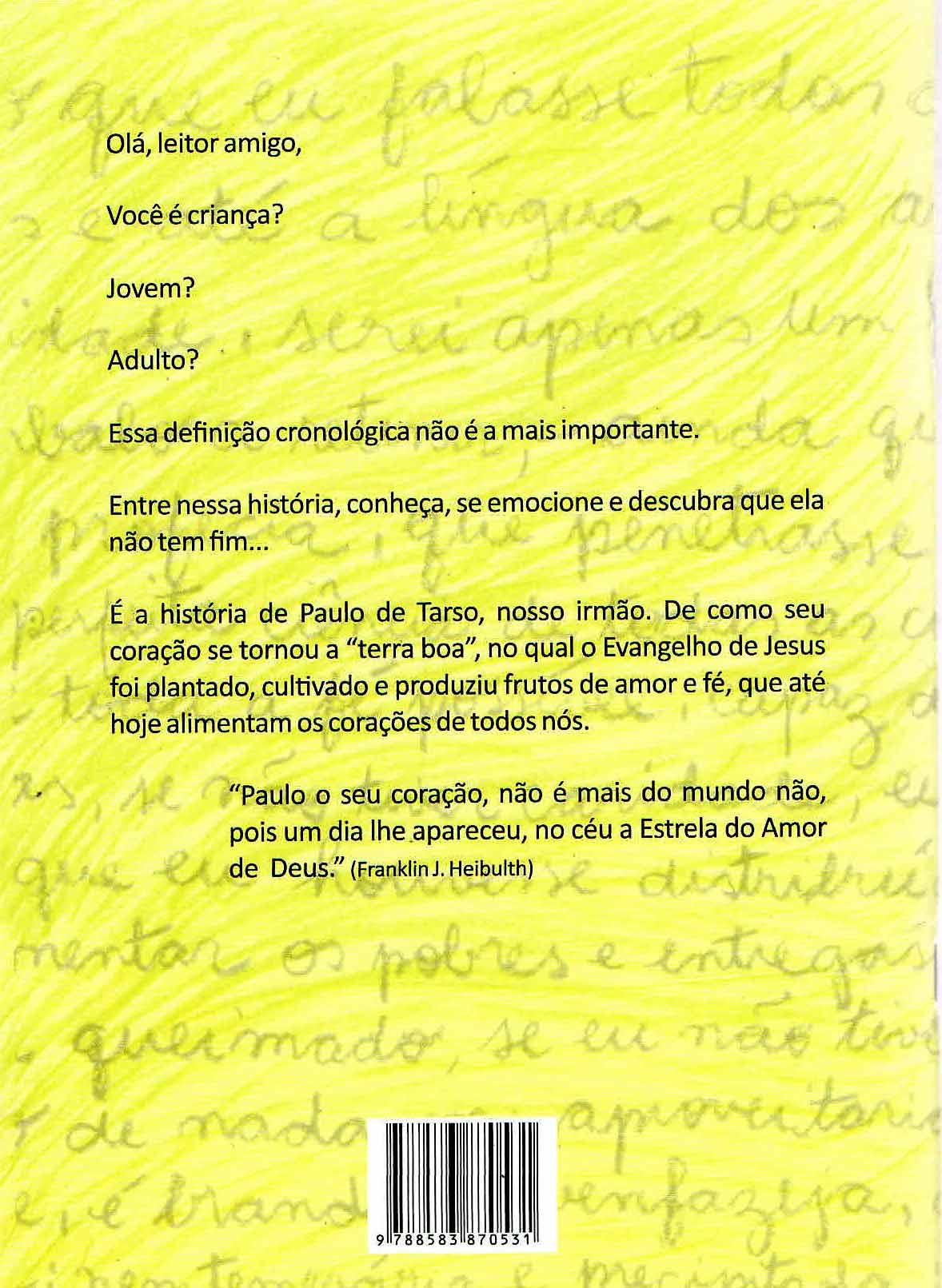 PAULO DE TARSO, A TERRA BOA