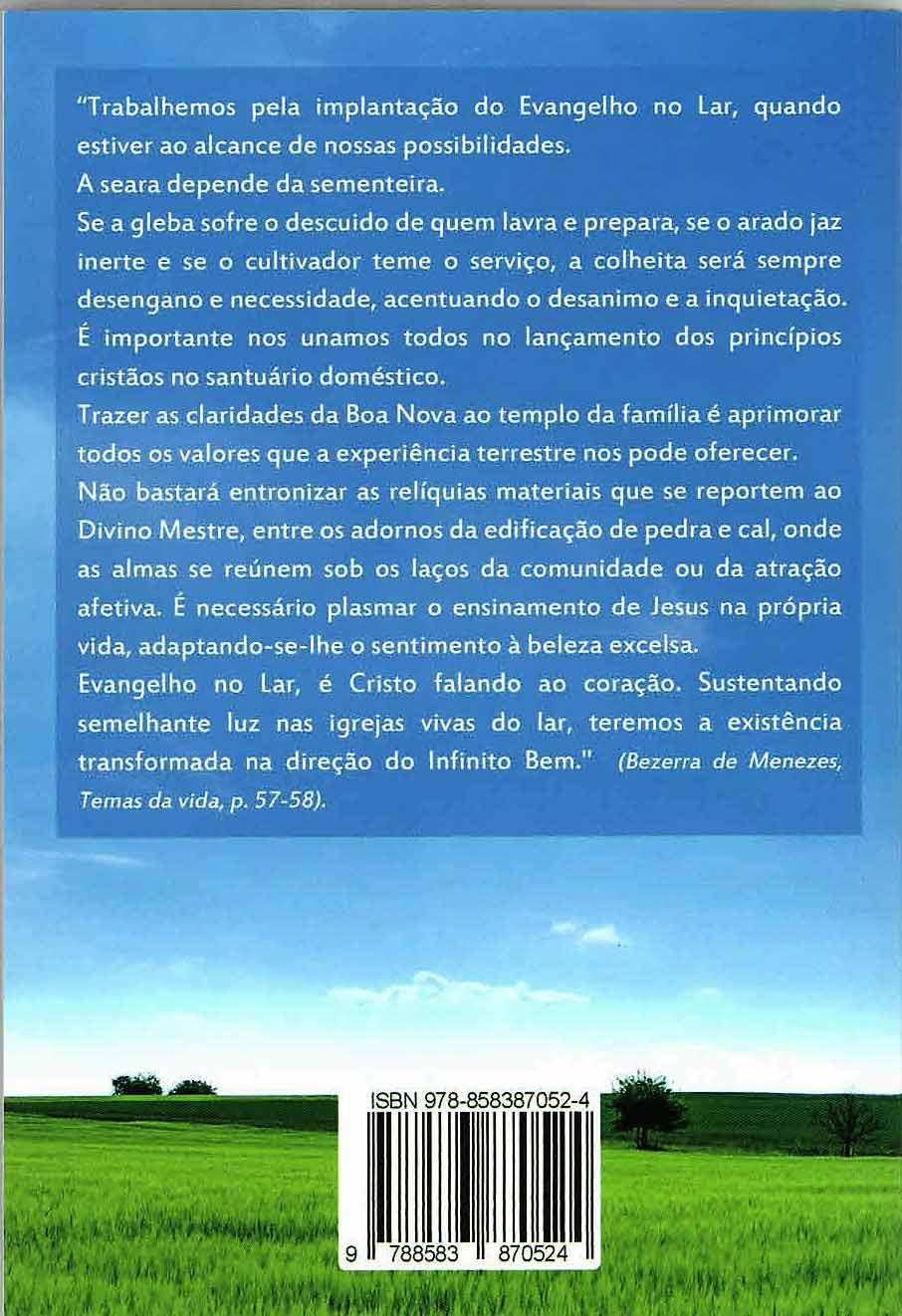 PAZ EM CASA PAZ NO MUNDO: CULTO DO EVANGELHO NO LAR