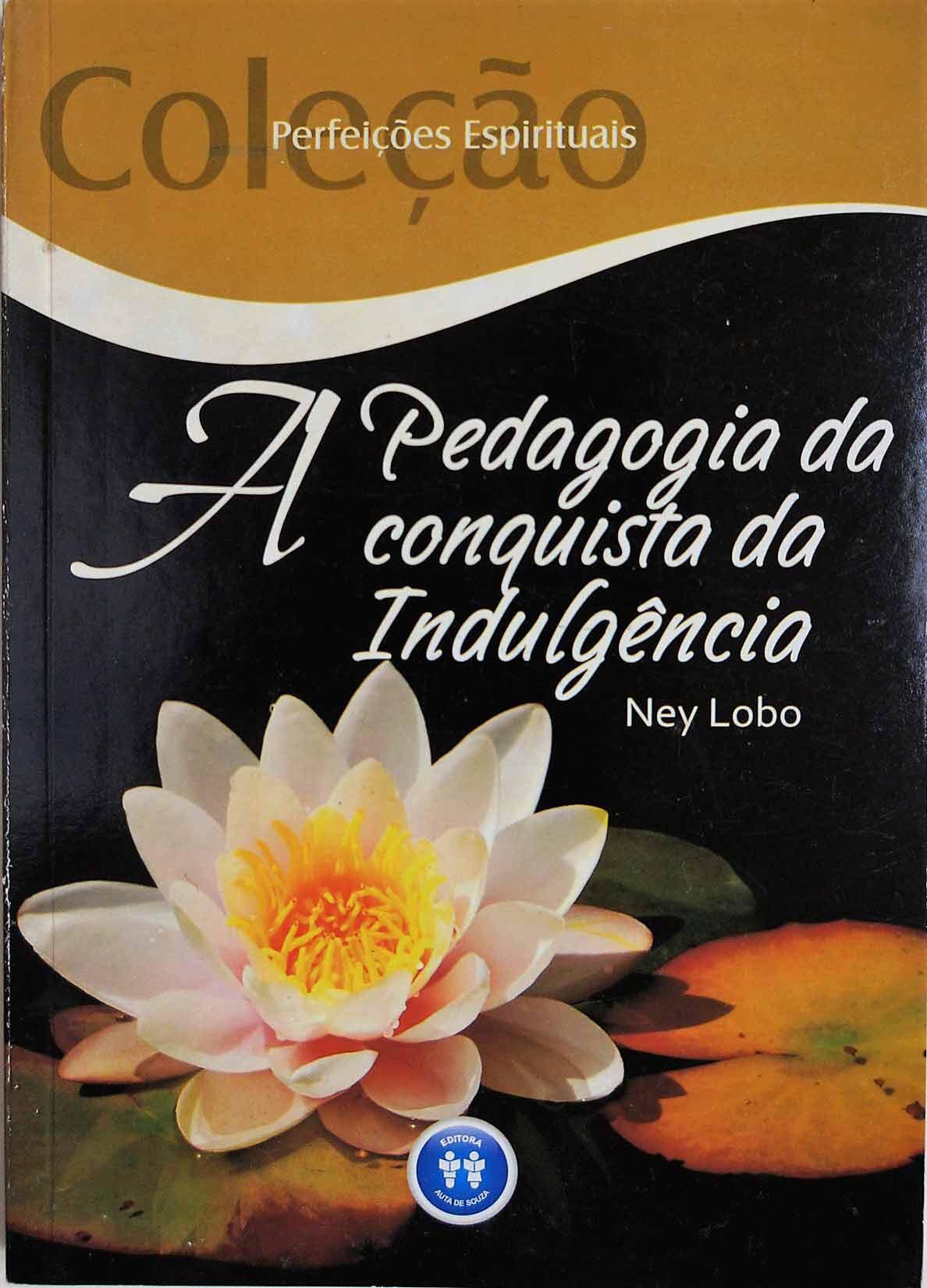 PEDAGOGIA DA CONQUISTA DA INDULGÊNCIA, A
