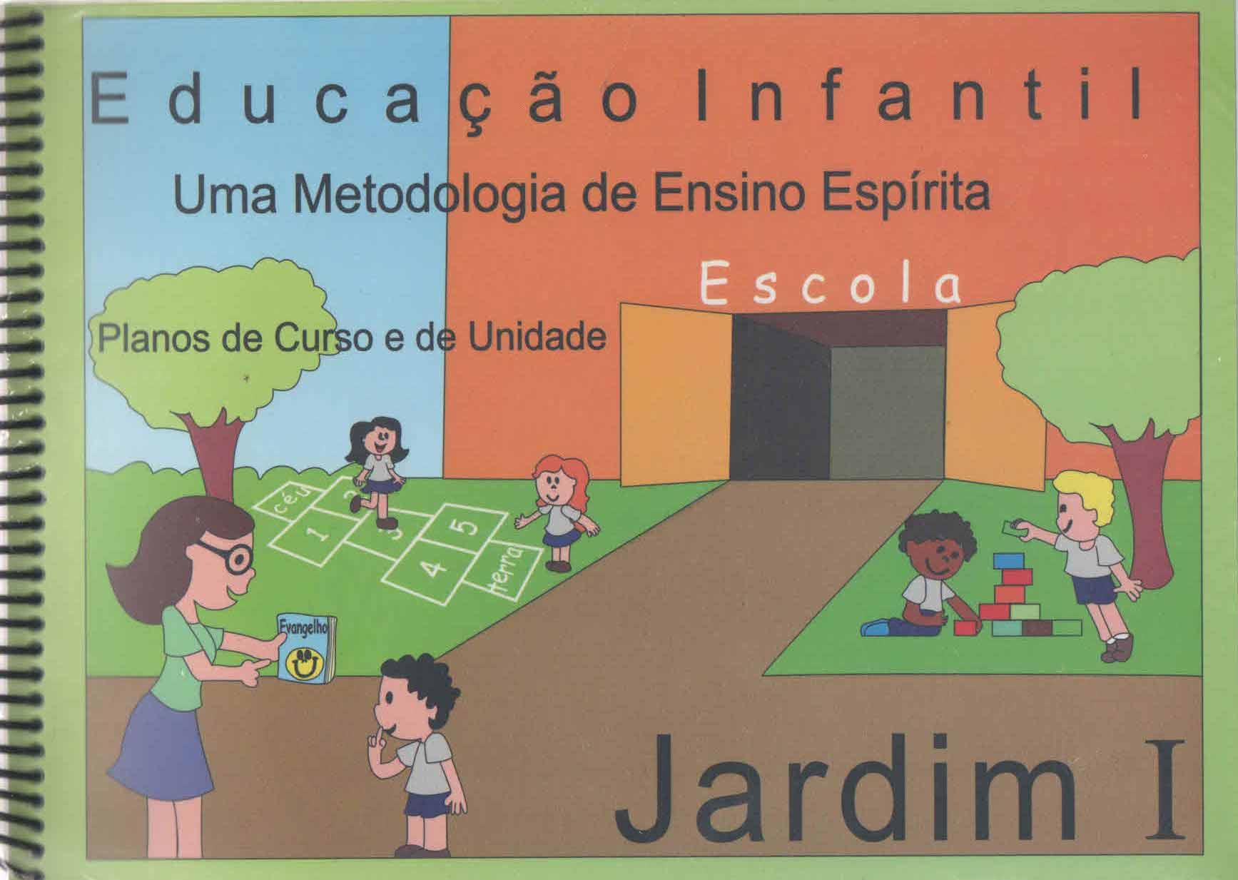 PLANO DE CURSO ESCOLA ESPÍRITA - JARDIM I