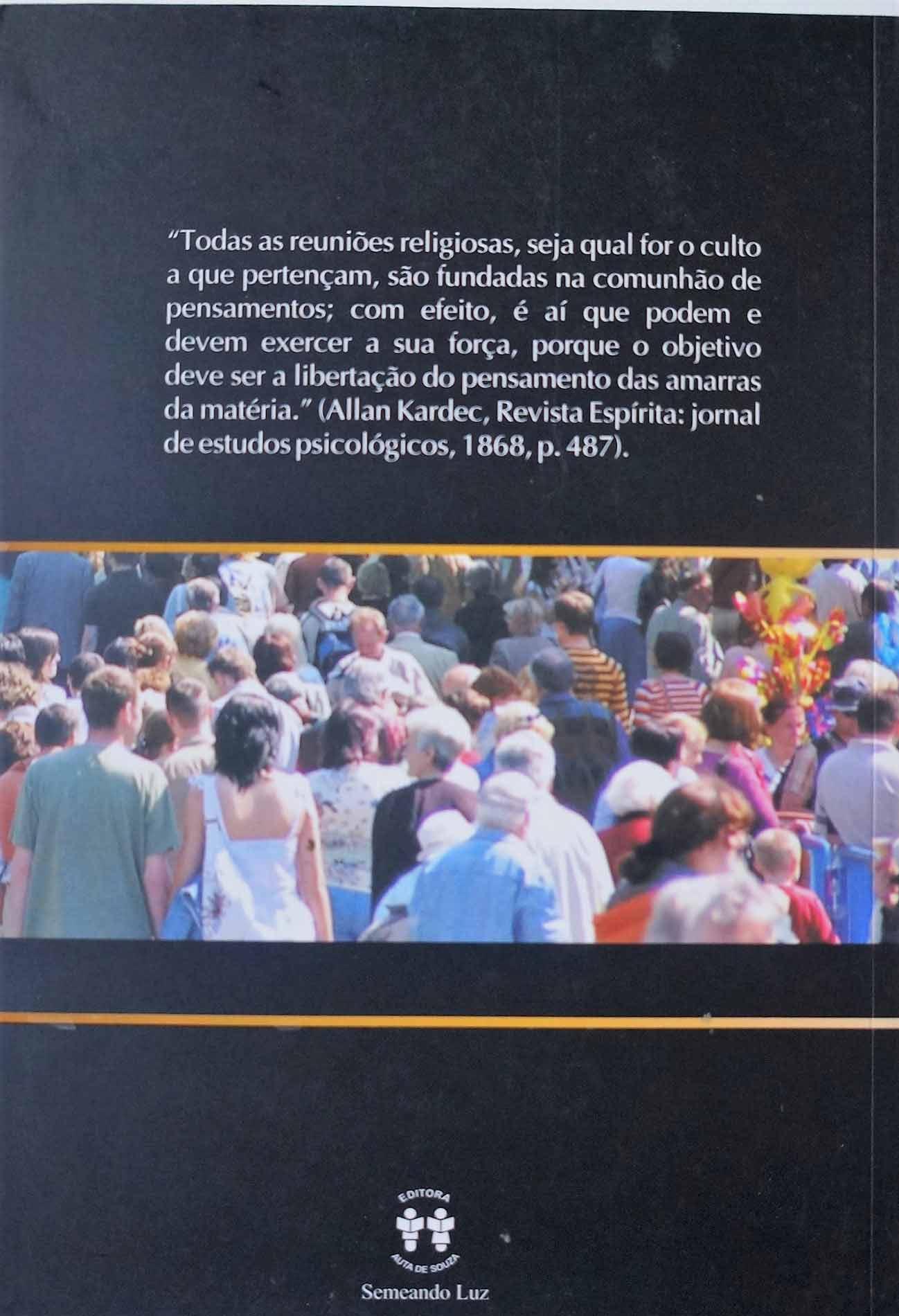 REUNIÃO PÚBLICA - APLICAÇÃO DE PALESTRAS SIMULTÂNEAS NO CENTRO ESPÍRIT