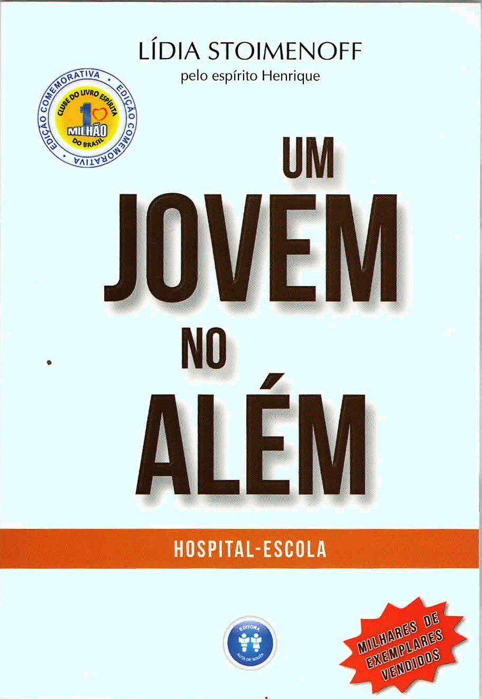 UM JOVEM NO ALÉM: HOSPITAL-ESCOLA