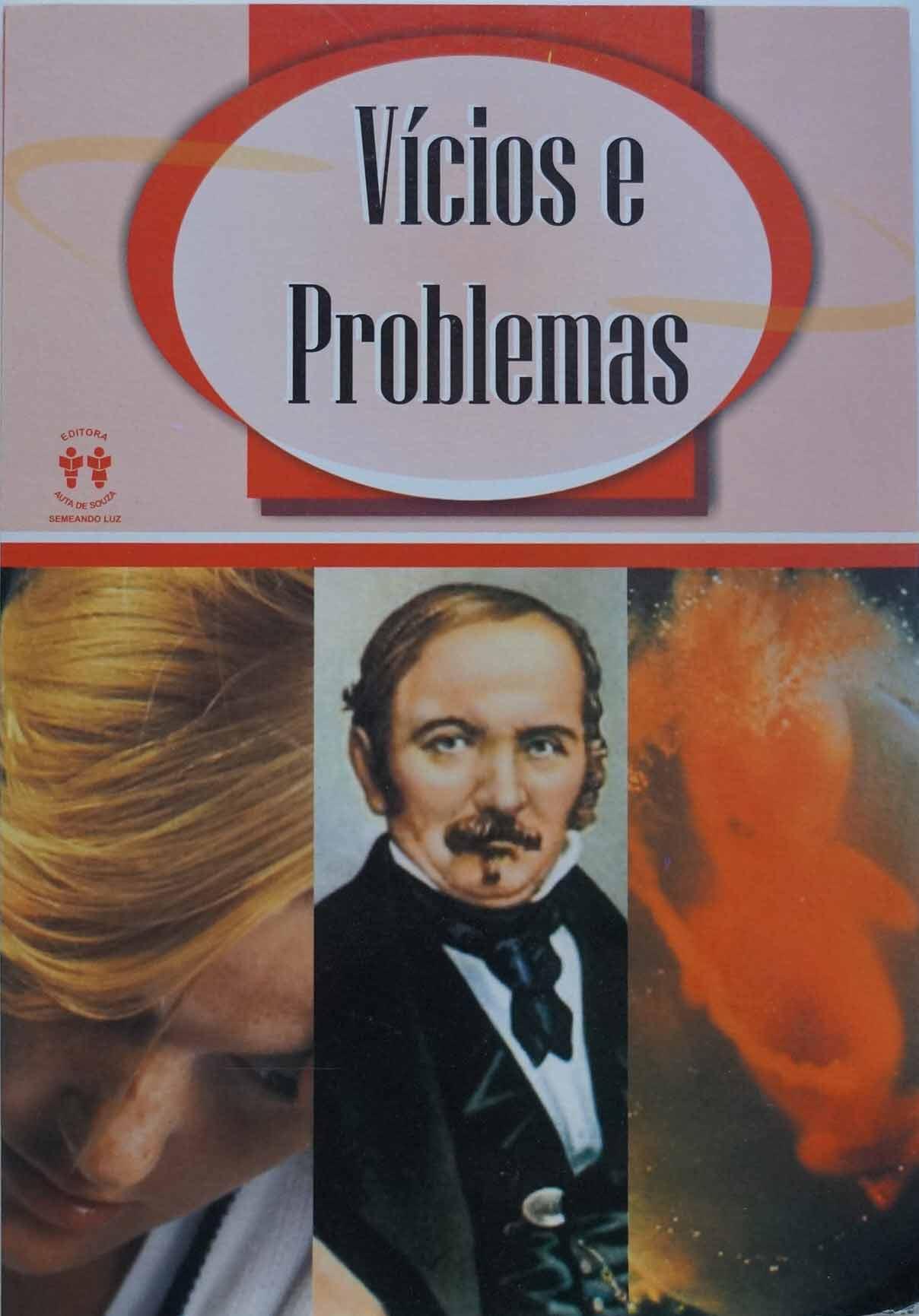 VÍCIOS E PROBLEMAS