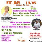 FIT DAY 13/05  COM A DOUTORA GERALDA RODRIGUES E NICE GUIMARÃES 08:30 ÀS 17:00