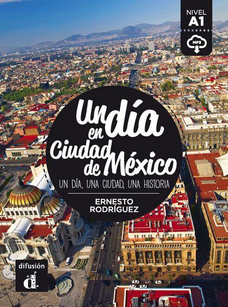 DIA EN CIUDAD DE MEXICO, UN