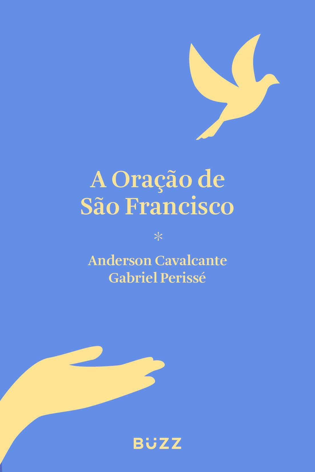 ORACAO DE SAO FRANCISCO, A - (BUZZ)