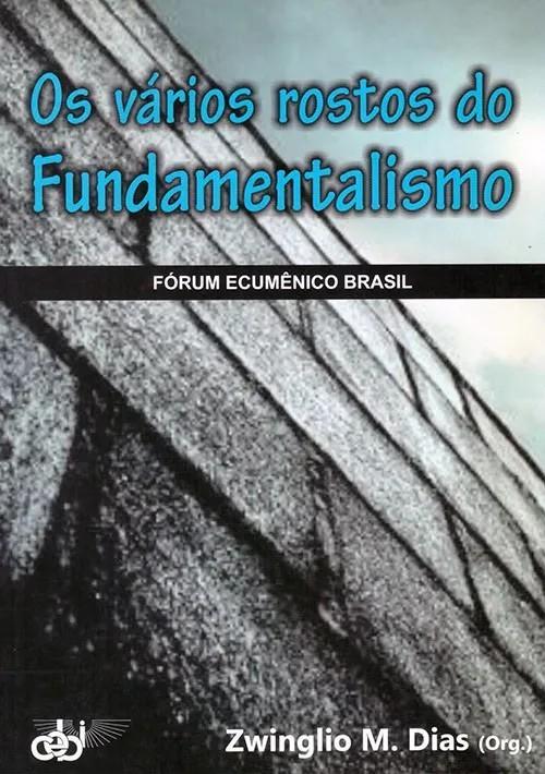 Os vários rostos do fundamentalismo