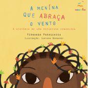 Livro Infantil A Menina Que Abraça O Vento